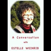 Estelle Weinrib Presents and A Conversation with Estelle Weinrib